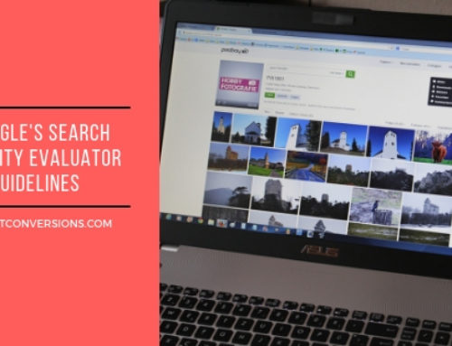 Google's Search Quality Evaluator Guidelines